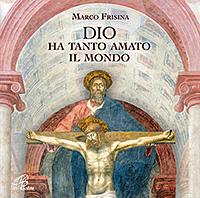 dio ha tanto amato mondo canti celebrazione eucaristica cd paoline pcd372
